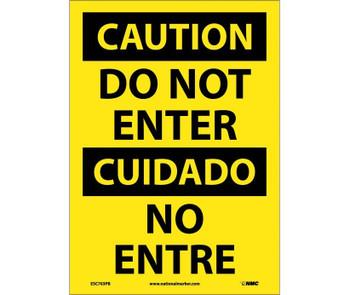 Caution Do Not Enter Bilingual 14X10 Ps Vinyl