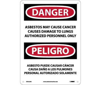 Peligro Asbestos May Cause Cancer Causes Damage To Lungs Authorized Personnel Only 10 X 14 .040 Alum
