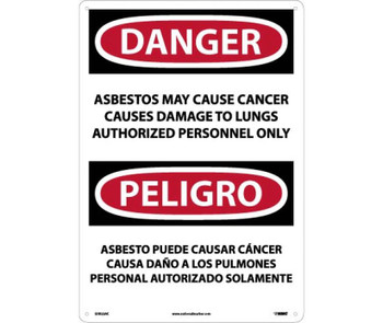 Peligro Asbestos May Cause Cancer Causes Damage To Lungs Authorized Personnel Only 14 X 20 .040 Alum