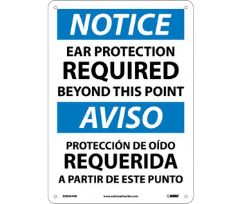 Notice Ear Protection Required Beyond This Point Bilingual 14X10 .040 Alum