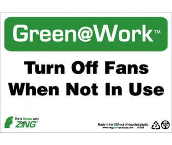 Turn Off Fans When Not In Use 7X10 Recycle Plastic