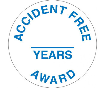 "Accident Free Award ______ Years 2"" Dia Ps Vinyl 25/Pk"