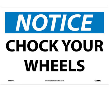 Notice Chock Your Wheels 10X14 Ps Vinyl