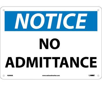 Notice No Admittance 10X14 .040 Alum