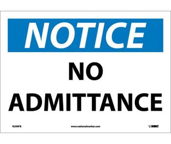 Notice No Admittance 10X14 Ps Vinyl