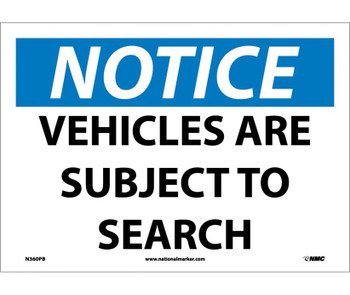 Notice Vehicles Are Subject To Search 10X14 Ps Vinyl