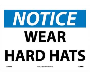 Notice Wear Hard Hats 10X14 Ps Vinyl