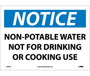 Notice Non-Potable Water Not For Drinking Or Cooking Use 10X14 Ps Vinyl