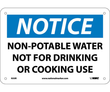 Notice Non-Potable Water Not For Drinking Or Cooking 7X10 Rigid Plastic