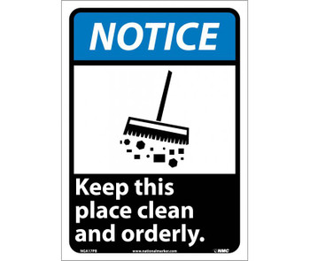 Notice Keep This Place Clean And Orderly 14X10 Ps Vinyl