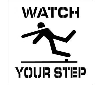 Stencil Watch Your Step 24X24
