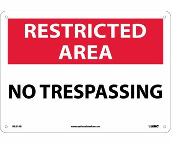 Restricted Area No Trespassing 10X14 .040 Alum