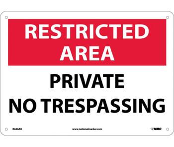 Restricted Area Private No Trespassing 10X14 .040 Alum