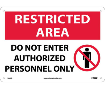 Restricted Area Do Not Enter Authorized Personnel Only Graphic 10X14 .040 Alum