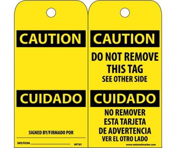 Tags Caution Cuidado (Bilingual) 6X3 Unrip Vinyl 25/Pk