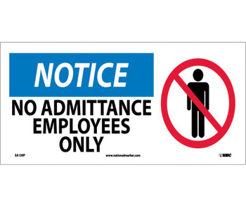 Notice No Admittance Employees Only (W/ Graphic) 7X17 Ps Vinyl