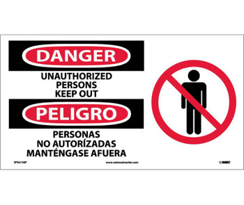 Danger Unauthorized Persons Keep Out (Bilingual W/Graphic) 10X18 Ps Vinyl