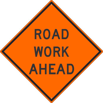 Roadwork Ahead Sign 30X30 .080 Hip Ref Alum