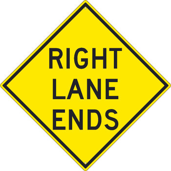 Right Lane Ends Sign 30X30 .080 Hip Ref Alum