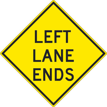 Left Lane Ends Sign 30X30 .080 Hip Ref Alum