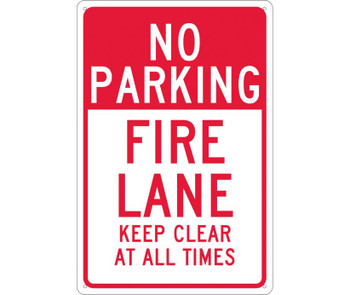 No Parking Fire Lane Keep Clear At All Times 18X12 .040 Alum