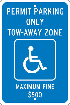 Permit Parking Only Tow-Away Zone,18X12 .063 Alum  Sign