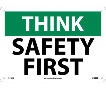 Think Safety Safety First 10X14 .040 Alum