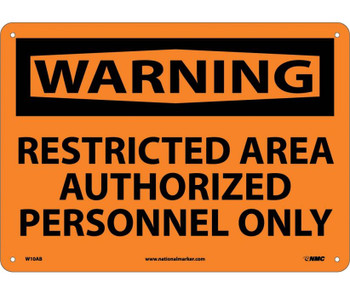Warning Restricted Area Authorized Personnel Only 10X14 .040 Alum