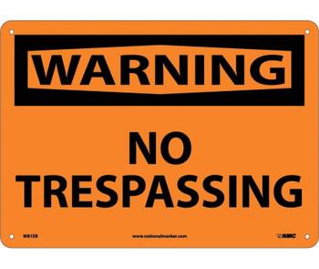 Warning No Trespassing 10X14 Fiberglass