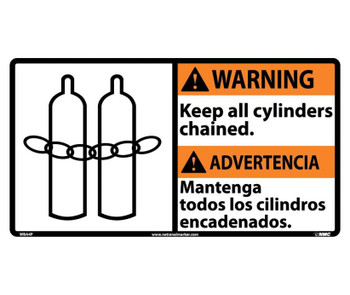 Warning Keep All Cylinders Chained (Bilingual W/Graphic) 10X18 Ps Vinyl