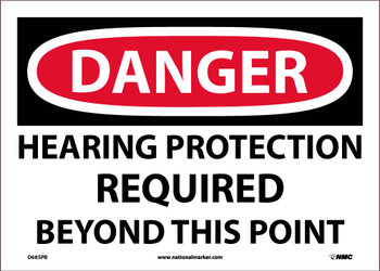Danger,Hearing Protection Required Beyond This Point 10X14 Ps Vinyl
