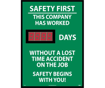 Digital Scoreboard Safety First This Company Has Worked Xxx Days Without A Lost Time Accident On The Job Safety Begins With You! 28X20 .085 Styrene