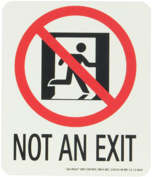 NYC Not An Exit Sign 6.5X5.5 Rigid 7550 Glo Brite MEA Approved