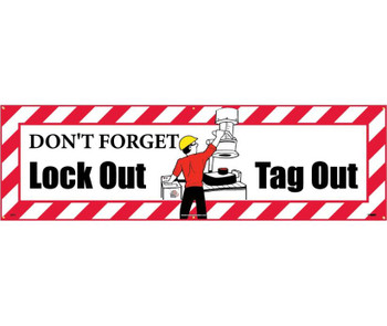 Banner Don'T Forget Lockout Tagout  3Ft X 10Ft