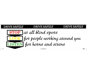 Banner Drive Safely Stop Look Listen 3Ft X 10Ft