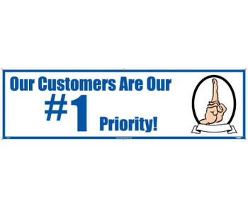 Banner Our Customers Are Our #1 Priority 3Ft X 10Ft