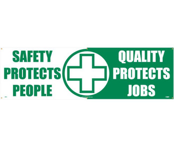 Banner Safety Protects People Quality Protects Jobs 3Ft X 10Ft