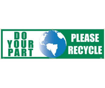 Do Your Part (Graphic) Please Recycle 3Ft X 10Ft Polyethylene