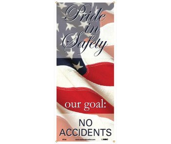 """Banner Pride In Safety Our Goal No Accidents 60"""" X 26"""""""