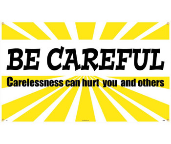 Banner Be Careful Carelessness Can Hurt You And Others 3Ft X 5Ft