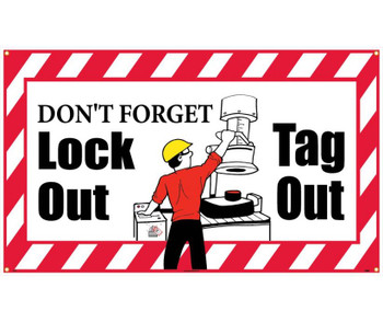 Banner Don'T Forget Lock Out Tag Out 3Ft X 5Ft