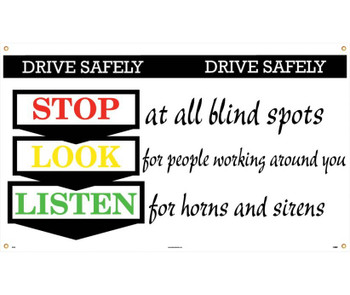 Banner Drive Safely Stop Look Listen 3Ft X 5Ft
