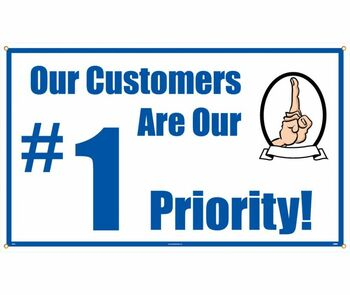 Banner Our Customers Are Our #1 Priority 3Ft X 5Ft