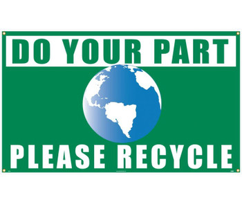 Do Your Part (Graphic) Please Recycle 3Ft X 5Ft Polyethylene