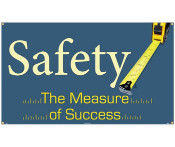 Banner Safety The Measure Of Success 3Ft X 5Ft