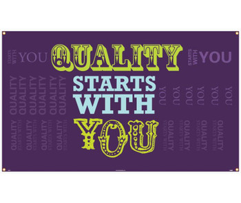 Banner Quality Starts With You 3Ft X 5Ft