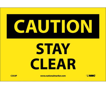 Caution Stay Clear 7X10 Ps Vinyl