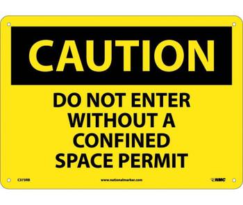 Caution Do Not Enter Without A Confined Space Permit 10X14 Rigid Plastic