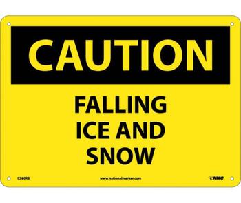 Caution Falling Ice And Snow 10X14 Rigid Plastic