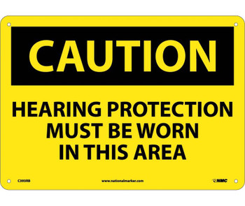 Caution Hearing Protection Must Be Worn In This Area 10X14 Rigid Plastic